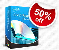 50% off for Xilisoft DVD Ripper Platinum